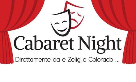 Cabaret con Zelig a Modena