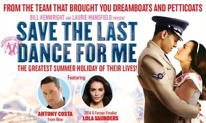 Curated by Groupon: Ticket to Save the Last Dance for Me at the Sunderland Empire, 9 - 13 May (Up to 42% Off)