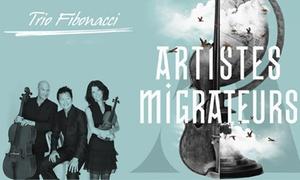 Trio Fibonacci: 22 C$ pour une entrée au spectacle « Artistes migrateurs » du Trio Fibonacci, le samedi 4 mars 2017 (valeur de 40 C$)