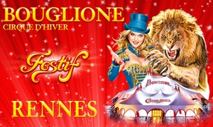 Cirque d'hiver Bouglione: 1 place pour la tournée événement duCirque d'hiver Bouglione à Rennes 1dès 10 €