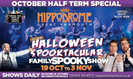 Ticket to Hippodrome Halloween Spooktacular, 23 October 3 November, Hippodrome Circus