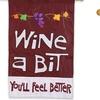 Wine A Bit Applique House Flag