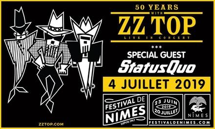 1 place catégorie au choix pour ZZ Top et Status Quo aux Arènes de Nîmes le04 juillet à 20h00