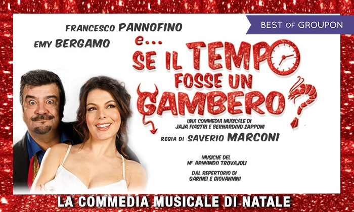 E...se il tempo fosse un gambero, a Roma - Teatro Brancaccio: E...se il tempo fosse un gambero? l'11 e il 12 gennaio al Teatro Brancaccio di Roma (sconto fino a 31%)