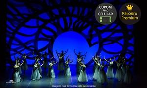 """Grupo TopBrasil Entretenimento e Consultoria: """"Astana Ballet Kazakhstan"""" - Centro de Convenções da PUC: 1 ingresso para plateia superior ou inferior dia 01/07"""