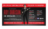 Roy Orbison In Dreams: The Hologram AUS Tour. Tickets from $79.20, 4-13 May