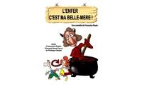 1 ou 2 places pour «Lenfer c'est ma belle-mère» dès 11 € au ThéâtreLaurette