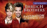 Ehrlich Brothers: Faszination – Die neue Magie Show u. a. in Mannheim, München, Nürnberg, Karlsruhe (bis zu 41% sparen)