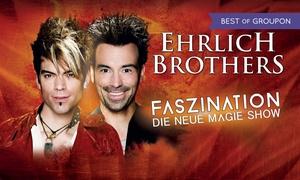 Print your Ticket: Ehrlich Brothers: Faszination – Die neue Magie-Show u.a. in Berlin, Potsdam, Hamburg, Leipzig, Dortmund(bis 42% sparen)
