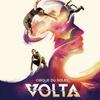 """Cirque du Soleil: """"VOLTA"""" –Up to 24% Off"""