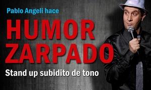 Humor Zarpado: Entrada para ver Humor Zarpado en Paseo La Plaza
