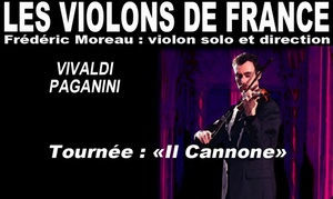 CYCLONE PRODUCTION: 1 place en catégorie au choix pour les Violons de France le 12 octobre 2017 dès 12 € à l'Eglise Saint-Sébastien