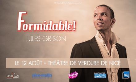 1 ou 2 places assises pour Formidable !, le 12 août 2018 à 21h dès 15 € au Théâtre De Verdure, Nice