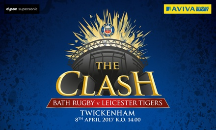 The Clash: Bath Rugby vs Leicester Tigers on 8 April 2017 for Child from £5 or Adult from £16.25