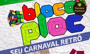 Time Evento: ''Bloco Ploc-Carnaval'' - St. de Clubes Esportivos Sul: 1 ingresso para frente do palco ou camarote