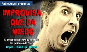 Improvisa Que Da Miedo: $75 por entrada para ver Improvida que da Miedo en Paseo La Plaza sala The Cavern Club