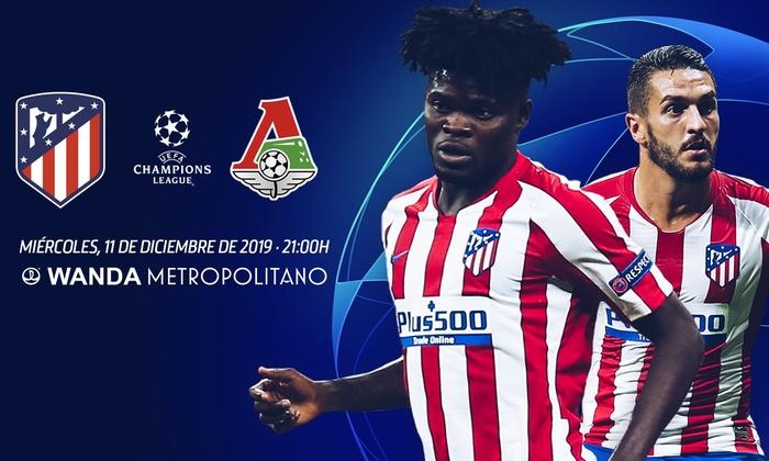 UCL 2019/20. Grupo D 6º Partido: Atlético de Madrid vs  Lokomotiv de Moscú (Miércoles 11 Dic./21:00) C700x420