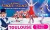 Cirque sur Glace à Toulouse