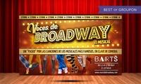 """Entrada a comedia musical """"Voces de Broadway"""" del 12 al 17 de abril desde 8,50 € en BARTS Barcelona"""