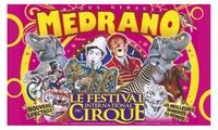Place en tribune dhonneur pour assister à lune des représentations du Cirque Médrano à 10 €