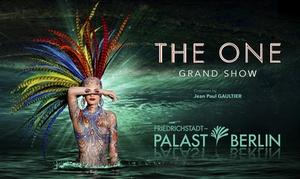 """Friedrichstadt-Palast: Ticket für """"The One Grand Show""""  mit Kostümen von Jean Paul Gaultier im Friedrichstadt-Palast (bis zu 47% sparen)"""