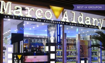 Marco Aldany: sesión de peluquería con corte, peinado, tratamiento, tinte y/o mechas desde 14,95 € en 100 peluquerías