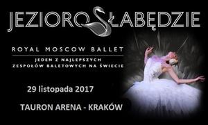 """Jezioro Łabędzie: Od 99 zł: bilet na przedstawienie baletowe """"Jezioro Łabędzie"""" w wykonaniu The Royal Moscow Ballet w Tauron Arena"""