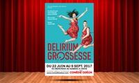2 places pour Delirium grossesse, du 23 août au 9 septembre 2017 à 19h45, à 38 € à la Comédie de lOdéon