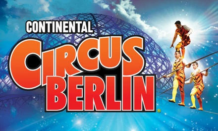 Continental Circus Berlin, 8–24 February at Event City, Manchester