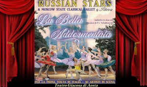 Russian Stars in La Bella Addormentata: La Bella Addormentata - Il 27 dicembre al Teatro Michelangelo di Modena (sconto 29%)