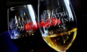 Wine Tasting And Take Home Bottle Of For One Or Two At Water 2 Up To 51 Off