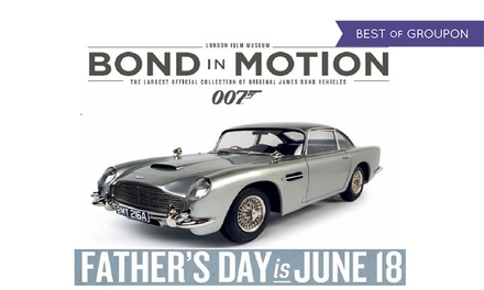 Bond in Motion at the London Film Museum: Child or Adult Entry or a Special Package for One or Two