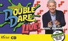 Double Dare Live! – Up to 40% Off Game Show