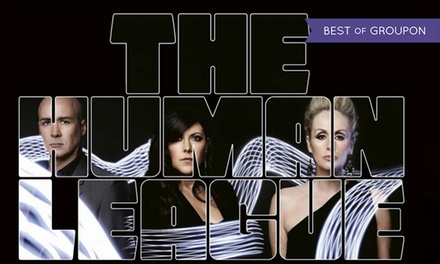 The Human League, Child, Adult and Premium Tickets, 27 May 2017, The Lincolnshire Showground
