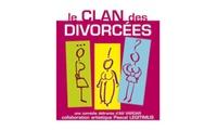 """1 place pour """"le clan des divorcées"""" du 18 septembre au 18 décembre 2016 à 14 € au théatre de Lulu sur la Colline"""