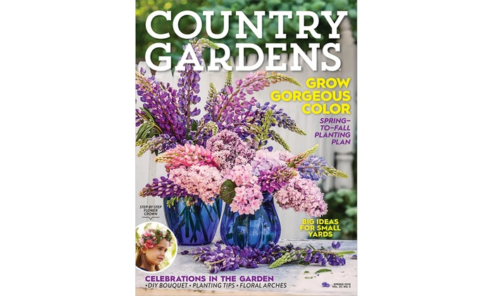 Up To 47 Off Subscriptions To Country Gardens Magazine Groupon