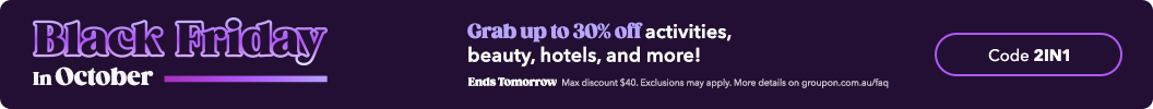 Use code 2IN1 and enjoy up to an extra 30% off Local & Travel. Ends tomorrow. Some deals excluded.