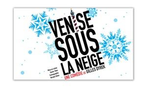 """Théâtre Victoire: 2 places et 2 boissons pour assister à la comédie """"Venise sous La Neige"""", dates au choix à 29 € au Théâtre Victoire"""