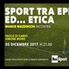Sport tra Epica…ed Etica, Roma