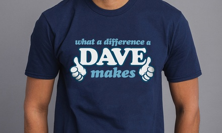 What Difference Dave Makes Men's TShirt in Choice of Colour