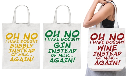 Oh No I Have Bought Tote Bags