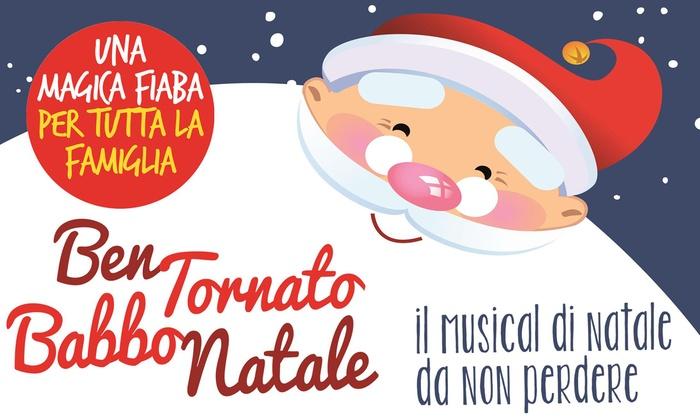 Babbo Natale 8 Dicembre Roma.Bentornato Babbo Natale Spettacolo Di Natale L 8 E Il 9 Dicembre Al Teatro Orione Di Roma Sconto Fino A 55