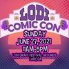 Lodi Comic Con 2021 – Up to 40% Off