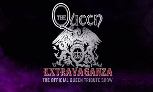 Queen Extravaganza 2016: Queen Extravaganza: Seated Ticket, Choice of Date and Venue