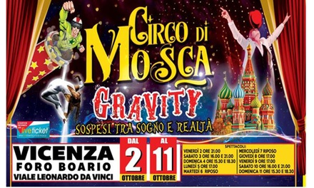 Circo di Mosca, Vicenza a 7,90€euro