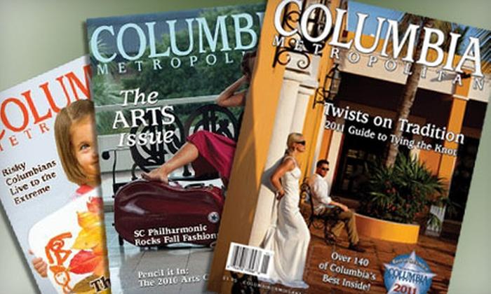 Columbia Metropolitan magazine - Southeastern Columbia: $10 for a One-Year Subscription to Columbia Metropolitan magazine ($19.97 Value)