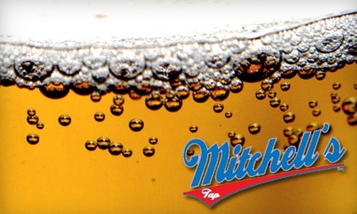 Mitchell's Tap - Bridgeport: $10 for $20 Worth of Drinks at Mitchell's Tap