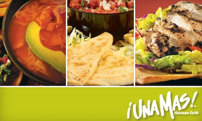 Una Mas Mexican Grill - Livermore: $5 for $10 Worth of Mexican Cuisine and Drinks or $25 for a Party Burrito (Up to $57.49 Value) at Una Mas Mexican Grill