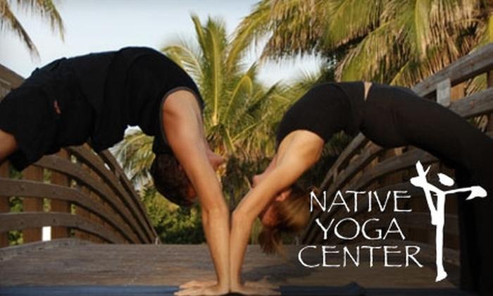 Native Yoga Center - Juno Beach: $55 for 10 Yoga Classes at Native Yoga Center in Juno Beach ($135 Value)