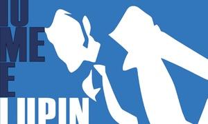 Io, me e Lupin al Teatro Astra di Torino: Io, me e Lupin - La commedia teatrale dal 6 al 9 marzo al Teatro Astra di Torino (sconto 45%)